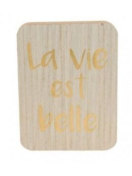 """Centre de table bois """"La vie est belle"""""""